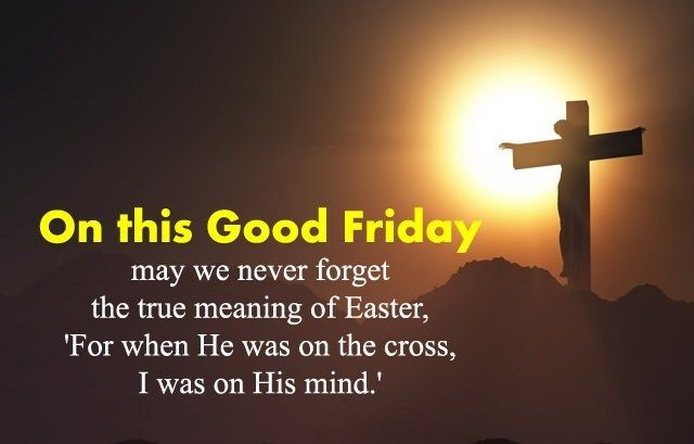 Good Friday Quotes 2021