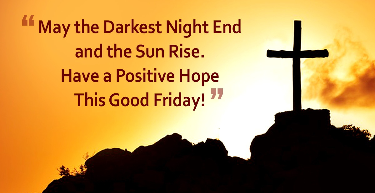 Good Friday Quotes for family and friends